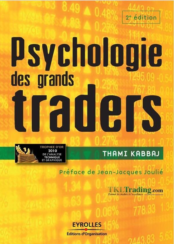 psycholoqie des grands traders thami kabbaj